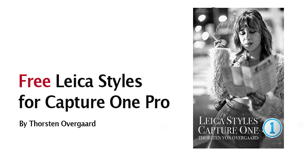 Free Overgaard's Leica Styles and Presets for Capture One Pro