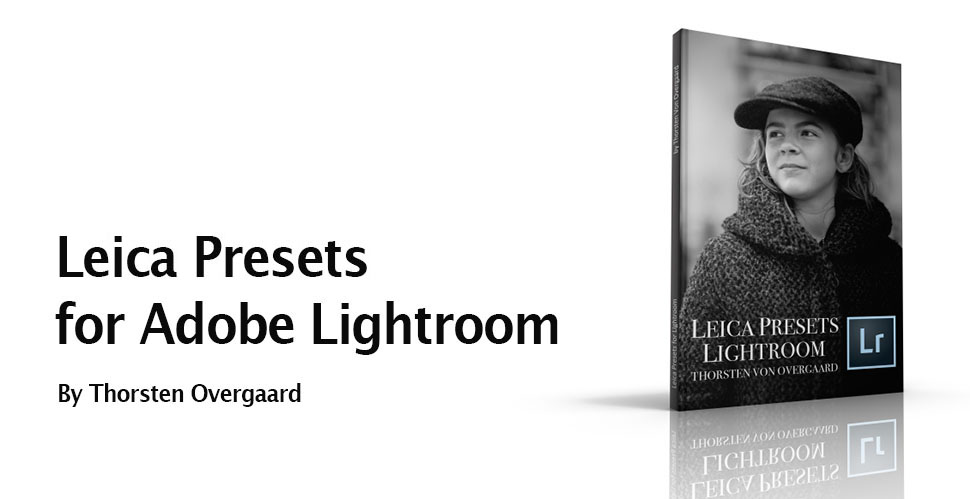 Free Leica Presets for Adobe Lightroom