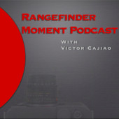 The Rangefinder Moment Podcast
